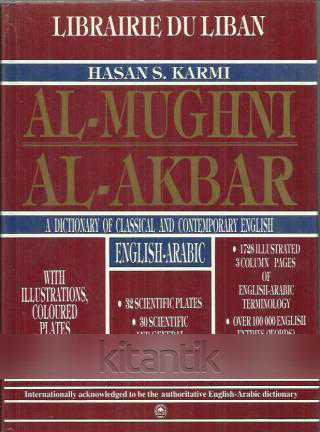 Al-mughni Al-akbar: A Dictionary Of Classical And Contemporary English : English-arabic, With Illustrations And Coloured Plates
