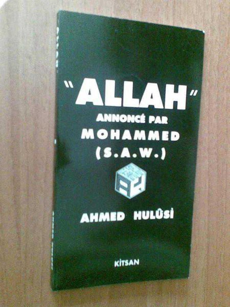 Allah Annonce Par Mohammed(s.a.v.) Ahmed Hulusi