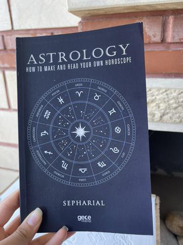 Astrology : How To Make And Read Your Own Horoscope