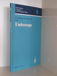 Fibrin Sealing In Surgical And Nonsurgical Fields: Volume 8: Endoscopy