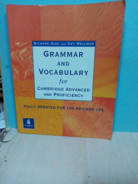 Grammar And Vocabulary For Cambridge Advanced And Proficiency (fully Updated For The Revised Cpe)-2.el