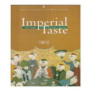 Imperial Taste - 700 Years Of Culinary Culture