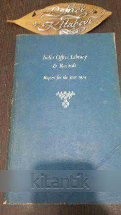 India Office Library & Records - Reports For The Years 1974