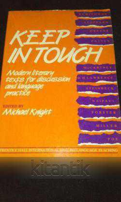 Keep Intouch - Modern Literary Texts For Discussion And Language Practice