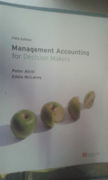 Management Accounting For Decions Makers