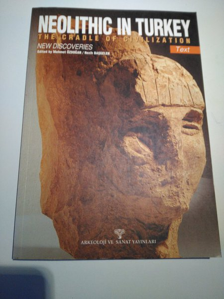 Neolithic In Turkey The Cradle Of Civilization / New Discoveries-- Iki Kitap Birlikte