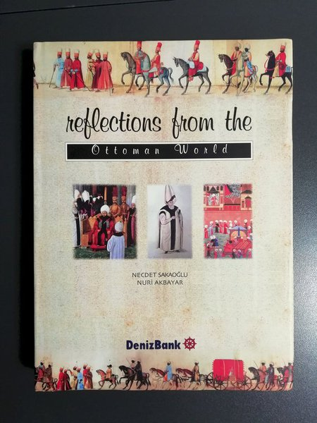 Reflections From The Ottoman World