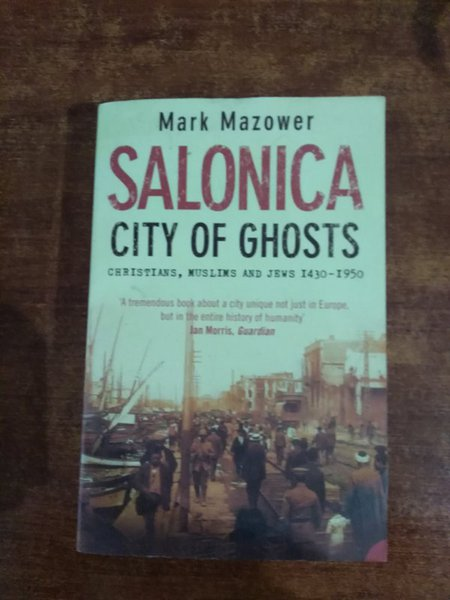 Salonica: City Of Ghosts
