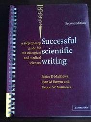 Successful Scientific Writing A Step-by-step Guide For The Biological And Medical Sciences