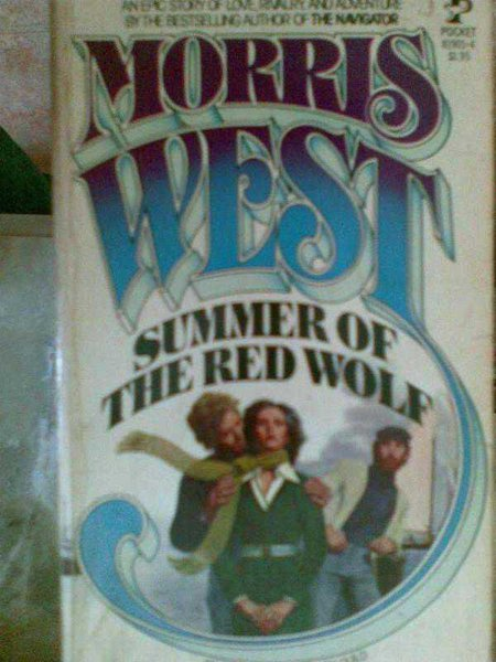 Summer Of The Red Wolf Morrıs West