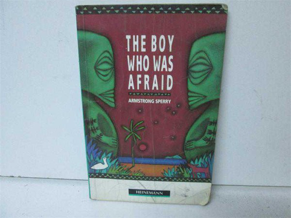 The Boy Who Was Afraıd \narmstrong Sperry