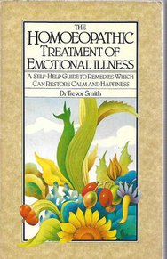 The Homoeopathic Treatment Of Emotional Illness