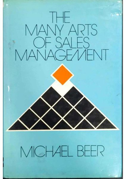 The Many Arts Of Sales Management