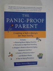 The Panic Proof Parent Debra Smiley Holtzman Safety Guide For Parents