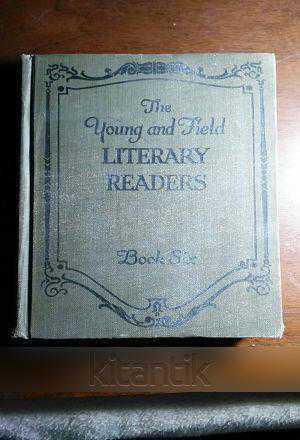 The Young And Fıeld Lıterary Readers (book Sıx)