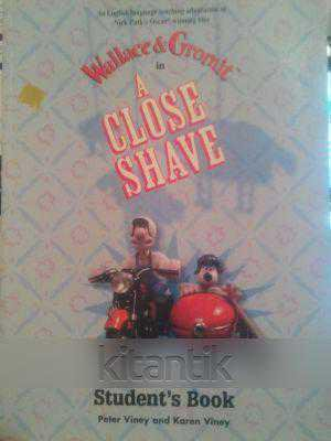 Wallace & Gromit İn A Close Shave Student's Book