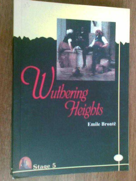 Wuthering Heights Emile Bronte Stage 5
